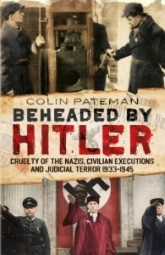 Beheaded By Hitler By Colin Pateman, Front Cover